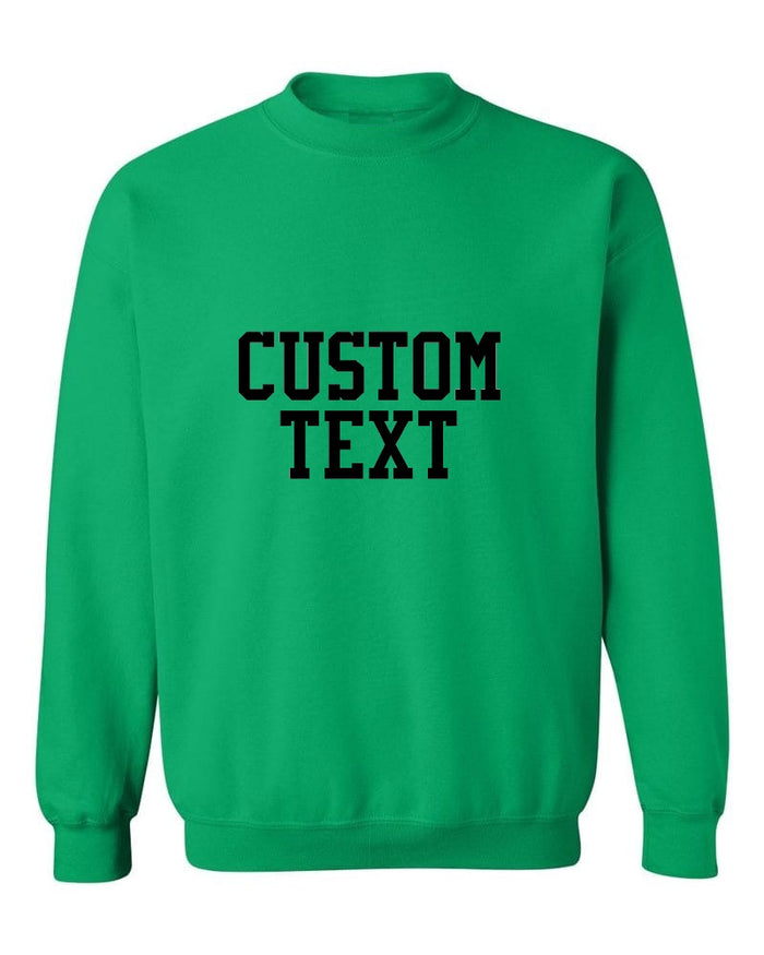 Custom Single Color Text Irish Green Crew Neck Sweatshirt