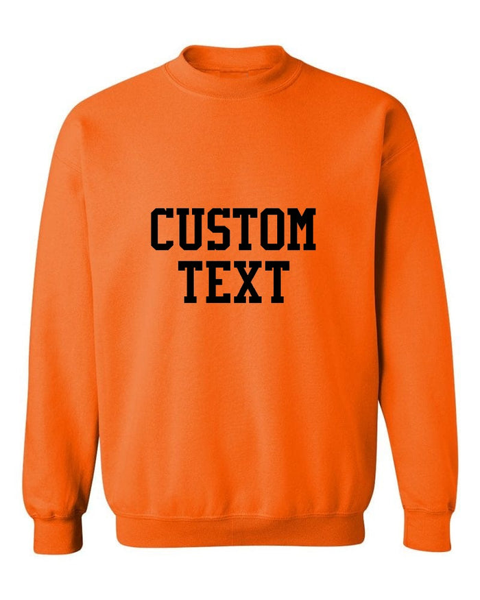 Custom Single Color Text Bright Orange Crew Neck Sweatshirt