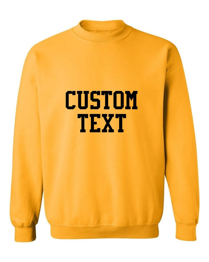 Custom Single Color Text Gold Crew Neck Sweatshirt