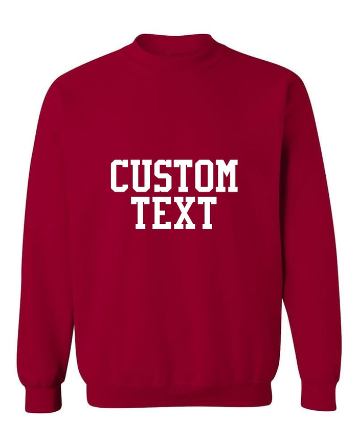 Custom Single Color Text Cardinal Red Crew Neck Sweatshirt