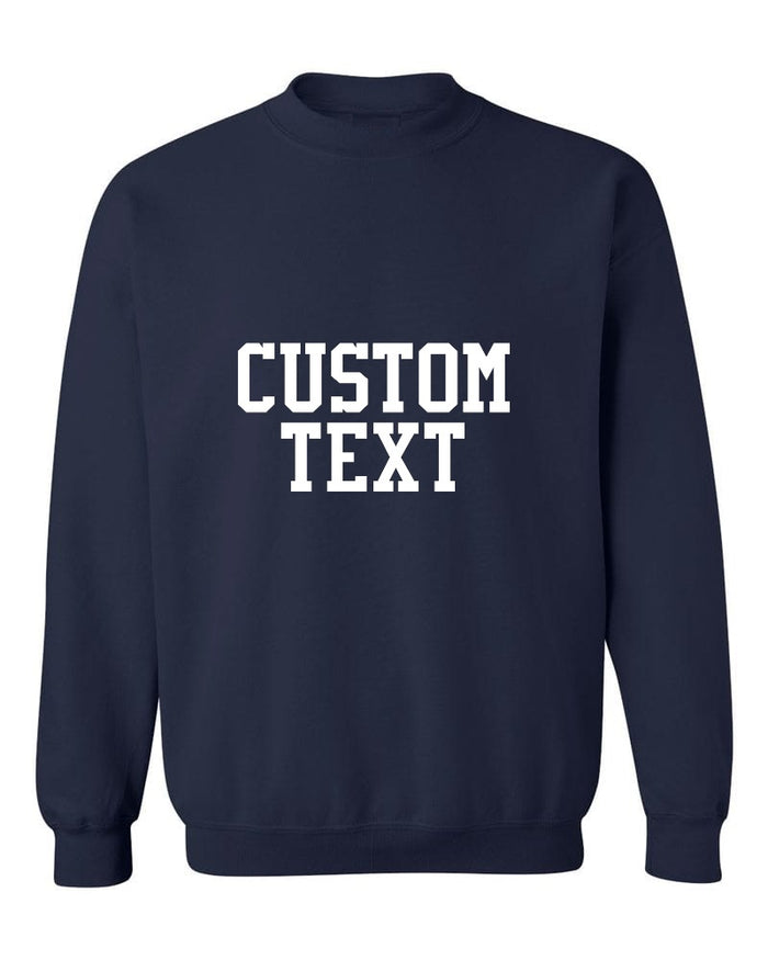 Custom Single Color Text Navy Crew Neck Sweatshirt