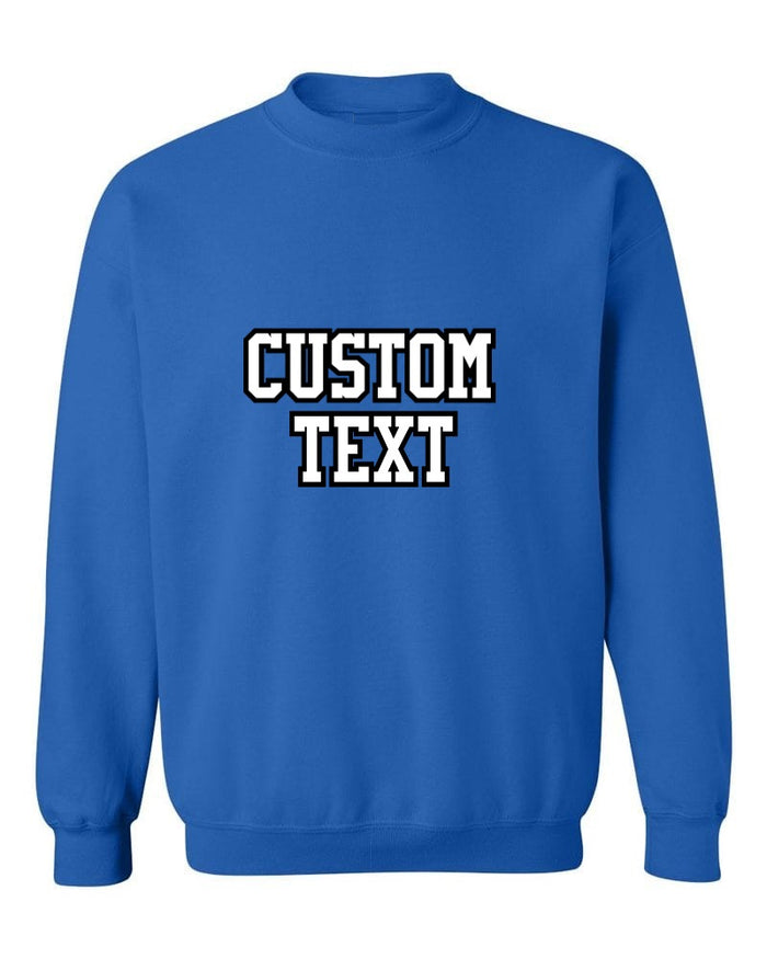 Custom Double Color Text Sapphire Crew Neck Sweatshirt