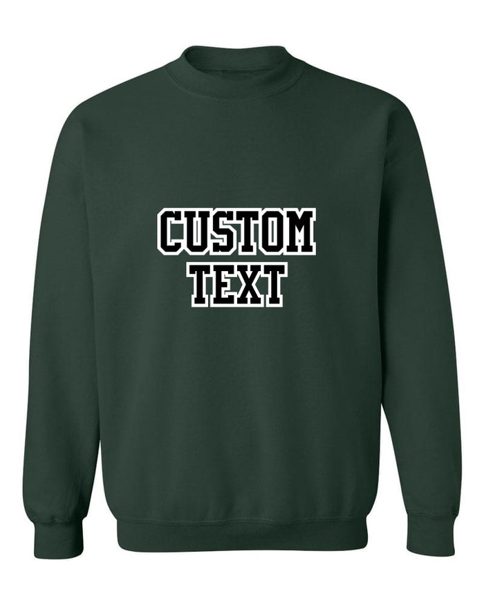 Custom Double Color Text Forest Green Crew Neck Sweatshirt