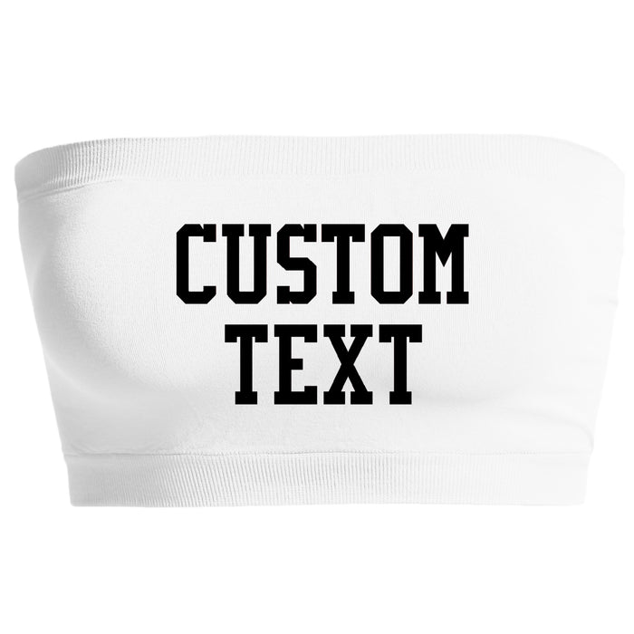 Custom Single Color Text White Seamless Bandeau