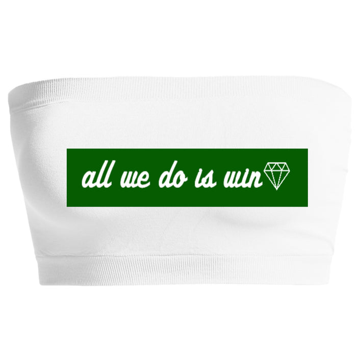 All We Do Is Win Seamless Bandeau