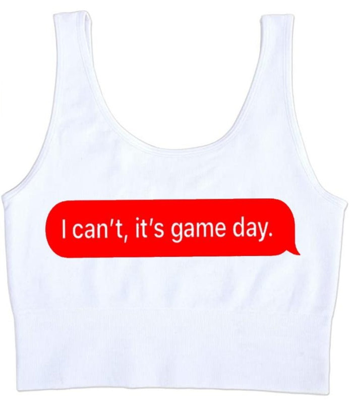 I Can't It's Game Day, Seamless Tank Crop Top