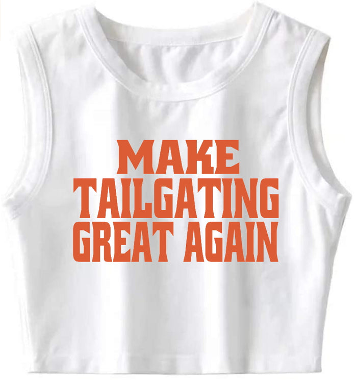 Make Tailgating Great Again Crop Top(Available in Two Colors)