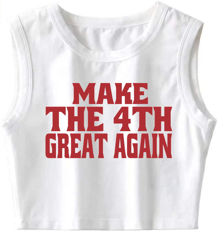 Make The 4th Great Again Crop Top