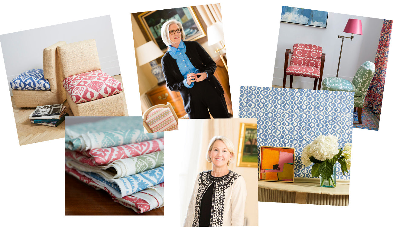 Liz Downing and Anne Dubbs are the founders of our sister company Blithfield, a fabric and wallpaper company founded 22 years ago