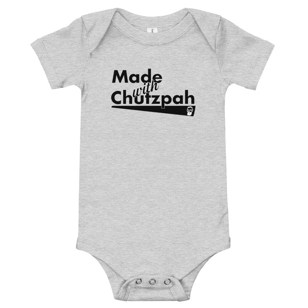 Made with Chutzpah (Baby Body T-Shirt)