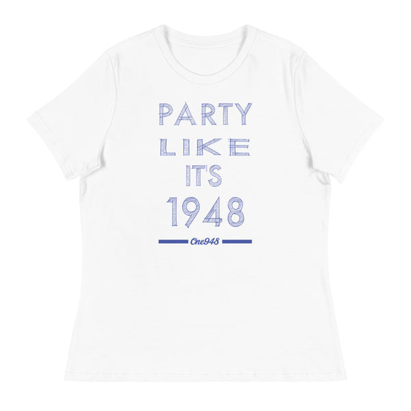 Women's Party Like It's 1948 Relaxed T-Shirt