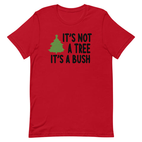 Unisex It's A Bush Crew T-Shirt