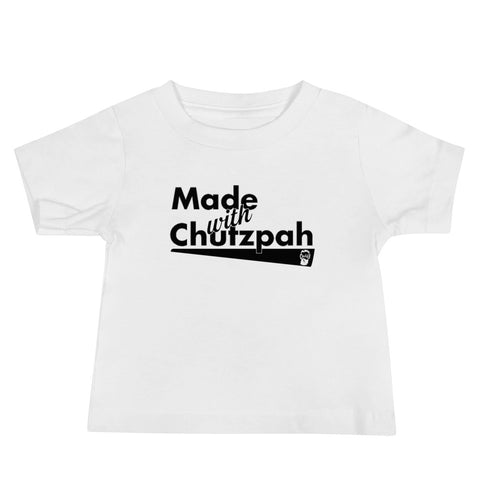 Made with Chutzpah (Baby Jersey Short Sleeve Tee)