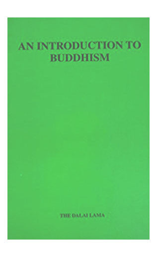 An Introduction to Buddhism-The Dalai Lama - nepacrafts