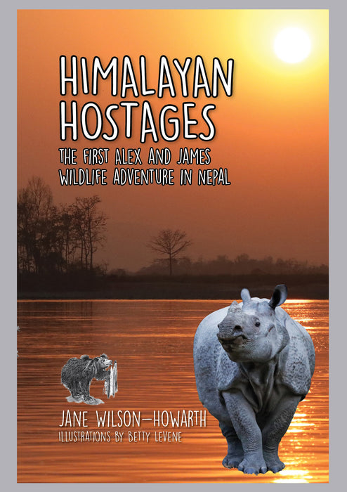 Himalayan Hostages: The First Alex and James Wildlife Adventure in Nepal
