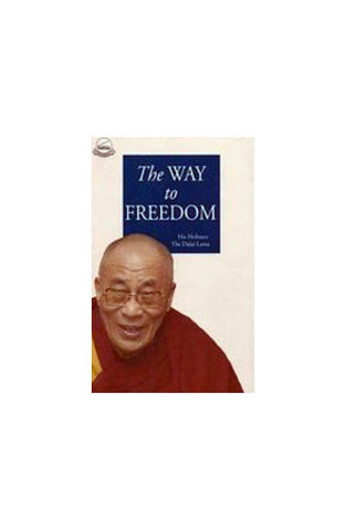 The Way To Freedom-The Dalai Lama