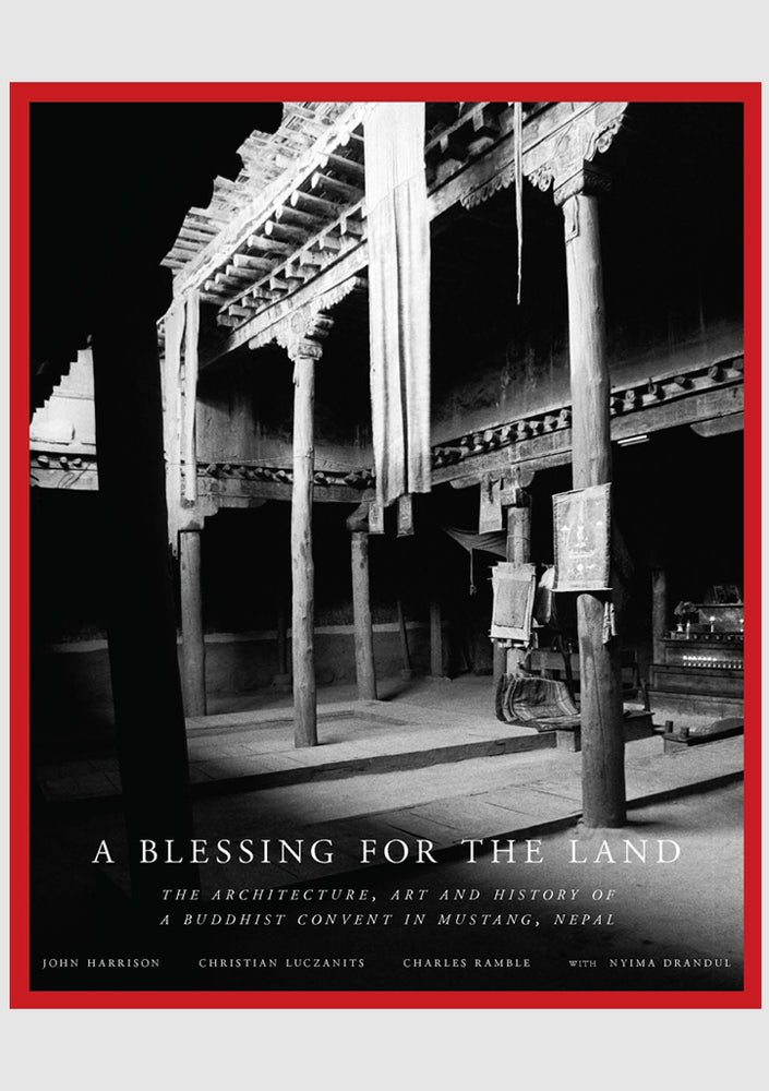 A Blessing for the Land: History of a Buddhist Convent in Mustang Nepal - nepacrafts