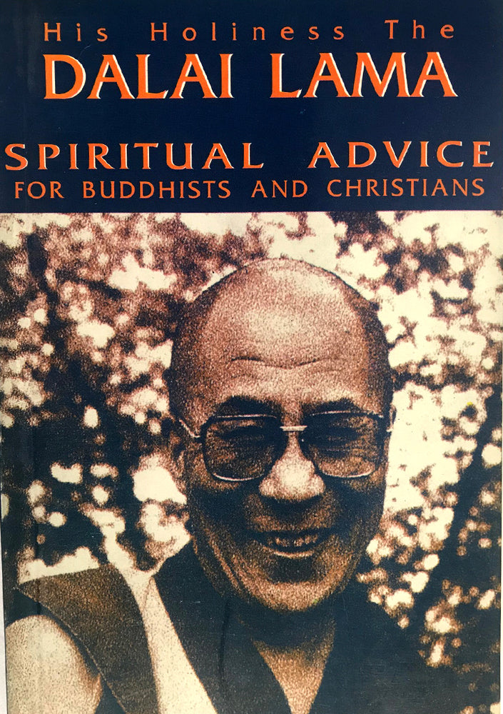 His Holiness The Dalai Lama-Spiritual Advice to Buddhist and Christians - nepacrafts