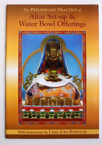Altar Set-up & Water Bowl offerings by Lama Zora Rinpoche