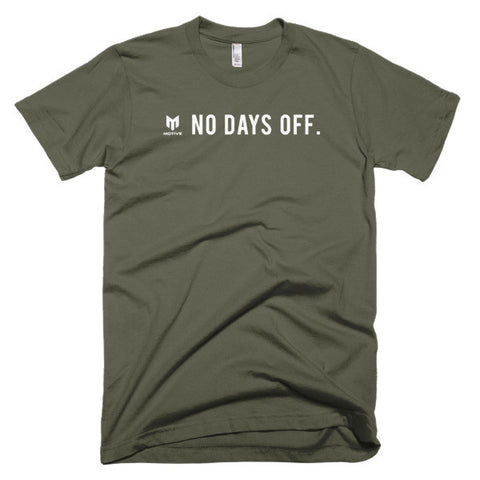 'No days off' Short sleeve men's t-shirt
