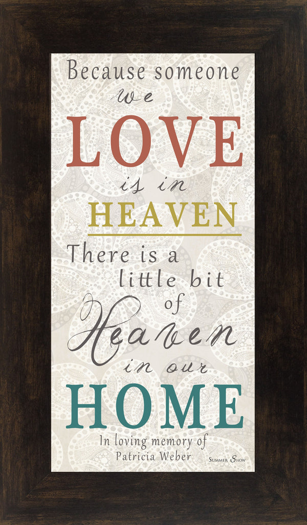 Because Someone We Love is in Heaven personalized PERS012 - Summer Snow Art