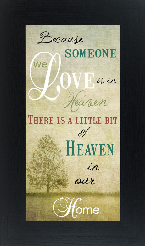 Because Someone We Love Is In Heaven SS1125 - Summer Snow Art