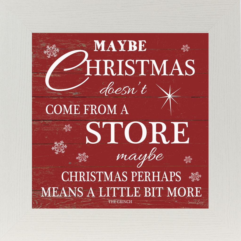 Maybe Christmas Doesn't Come From A Store SS6734