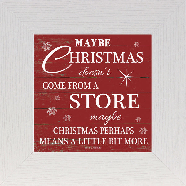 Maybe Christmas Doesn't Come From A Store SS6734 - Summer Snow Art