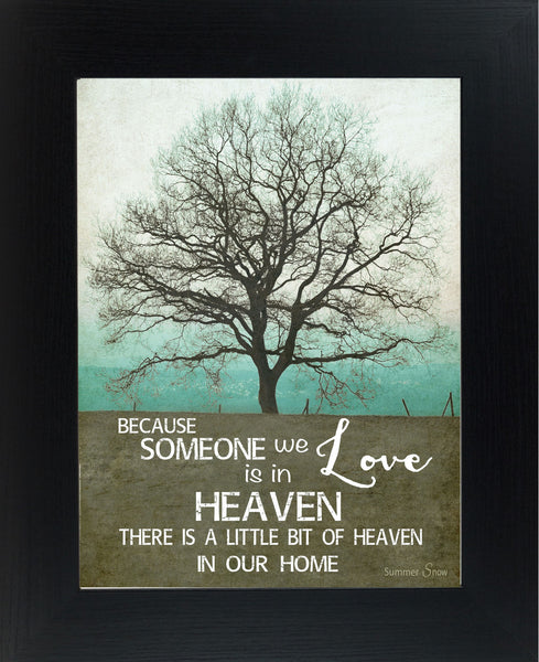 Because Someone We Love is In Heaven Teal SS9854 - Summer Snow Art