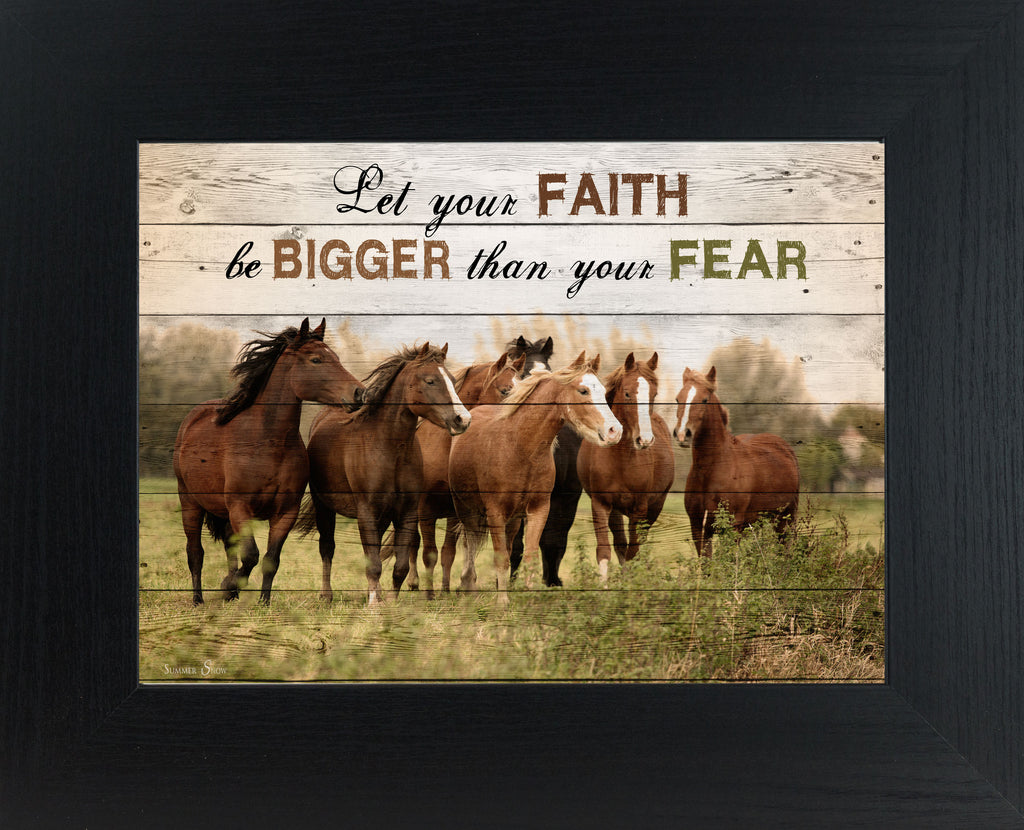 Let Your Faith Be Bigger Than Fear Horse SSW9919 - Summer Snow Art