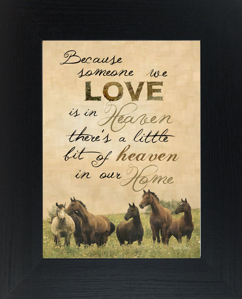 Because Someone We Love Is In Heaven Horse SSW9976 - Summer Snow Art