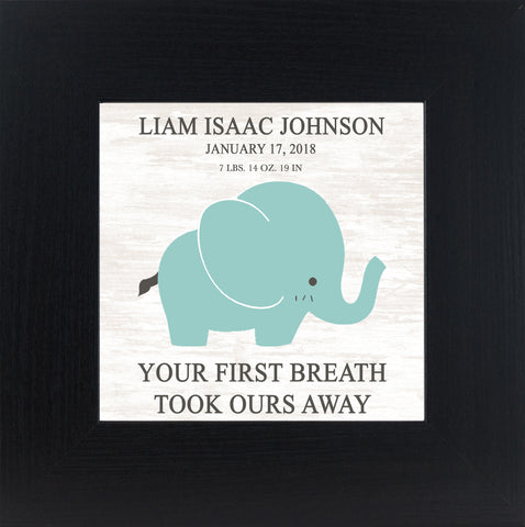 Your First Breath Took Ours Away Personalized PER147