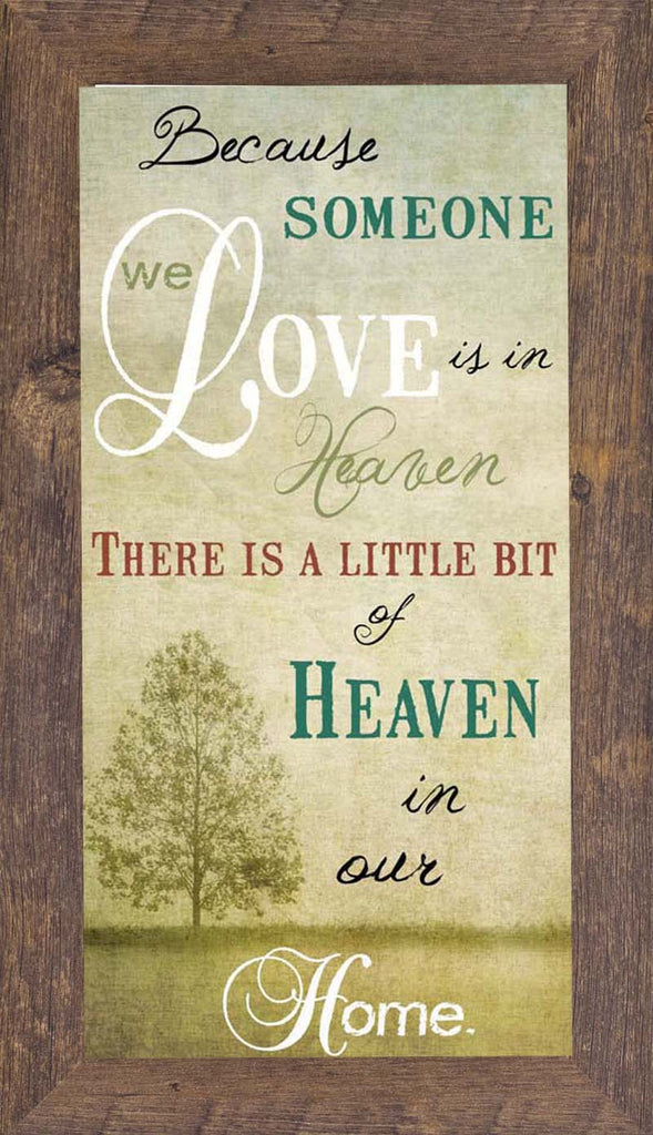 "Because Someone You Love Is In Heaven GLITTERED 1"" FRAME  SS1125"