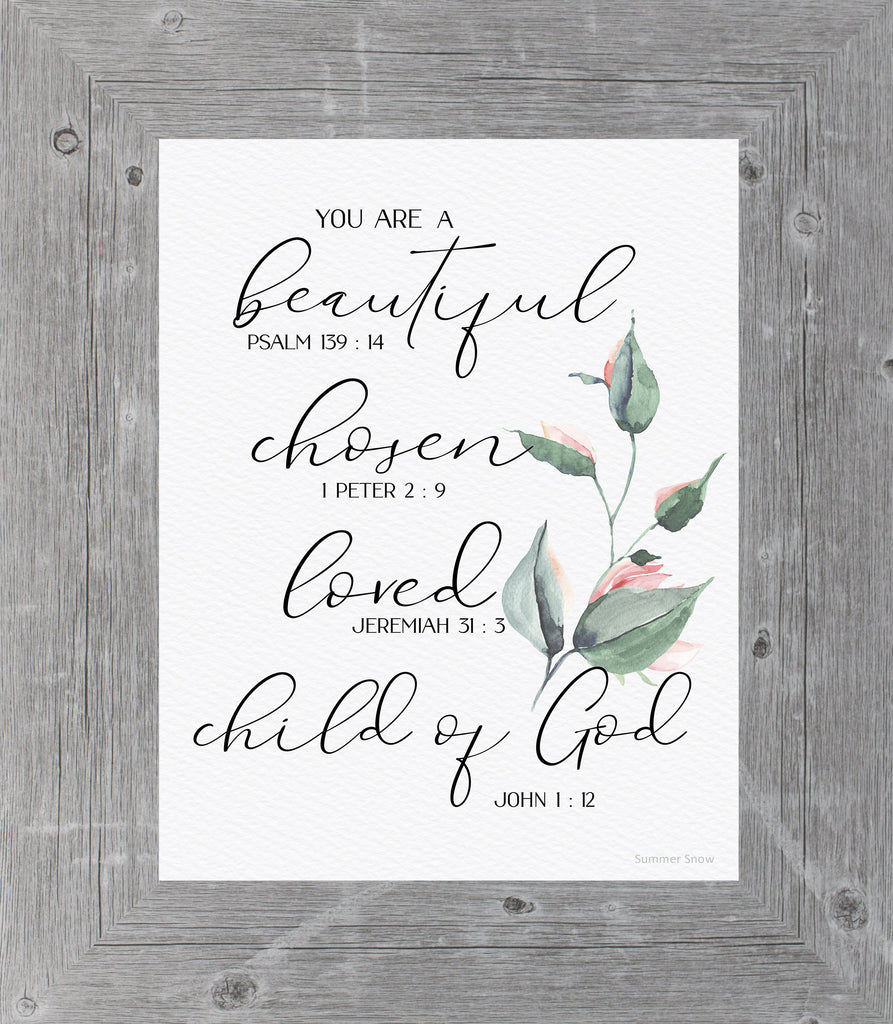 You are a Beautiful Chosen Loved Child of God by Summer Snow SS115 - Summer Snow Art