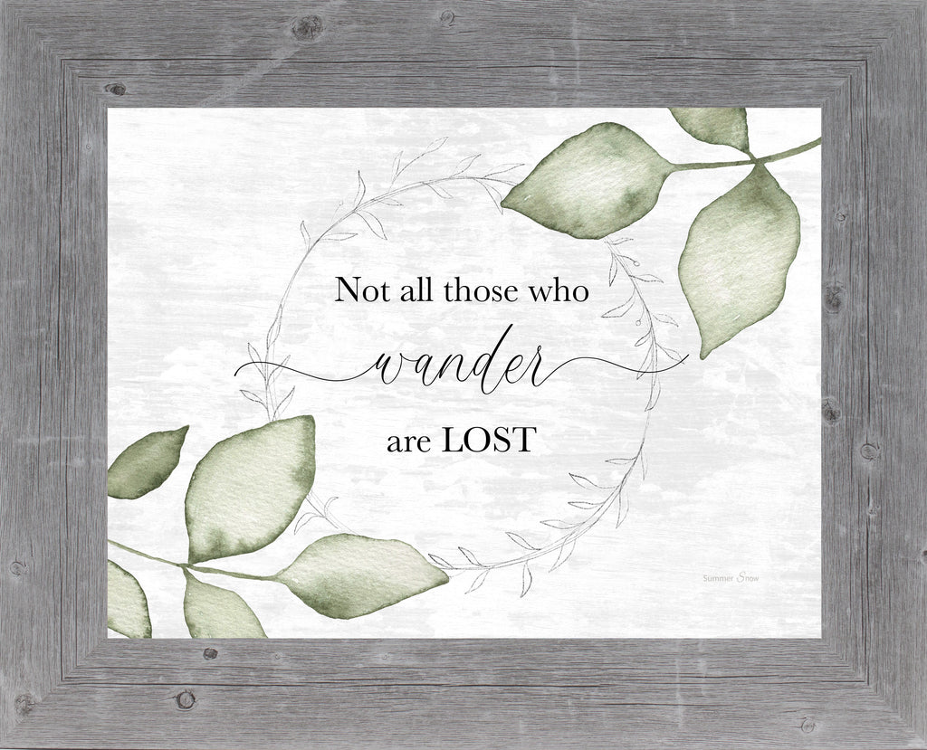 Not All Those Who Wander are Lost by Summer Snow Art SS221