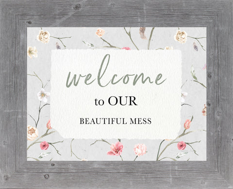 Welcome to Our Beautiful Mess by Summer Snow SS228