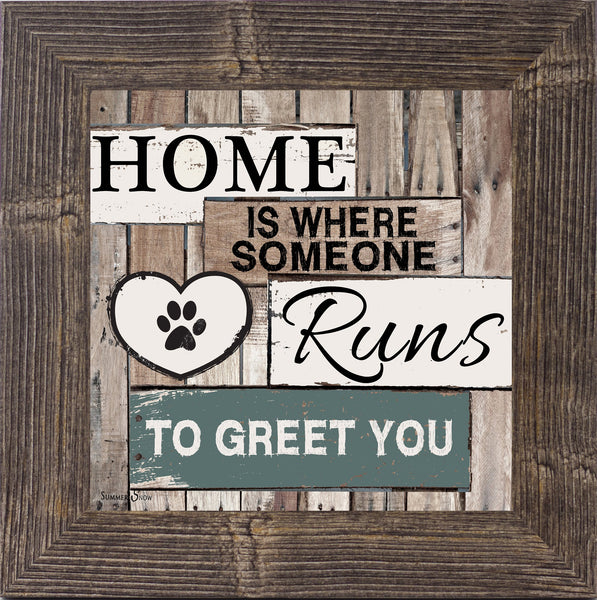 Home is Where Someone Runs To Greet You by Summer Snow SS6741 - Summer Snow Art