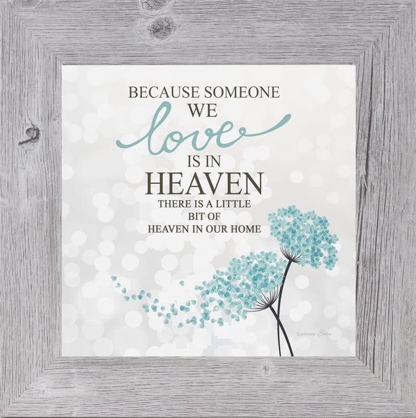 Because Someone We Love is in Heaven by Summer Snow SS828 - Summer Snow Art