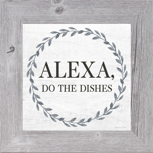 Alexa, Do the Dishes by Summer Snow SS841 - Summer Snow Art
