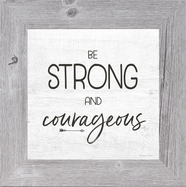 Be Strong and Courageous by Summer Snow SS843 - Summer Snow Art