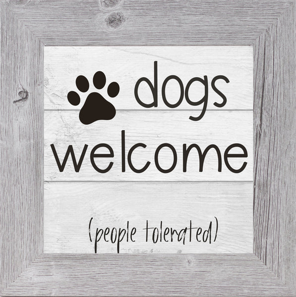 Dogs Welcome People Tolerated by Summer Snow SS8523 - Summer Snow Art
