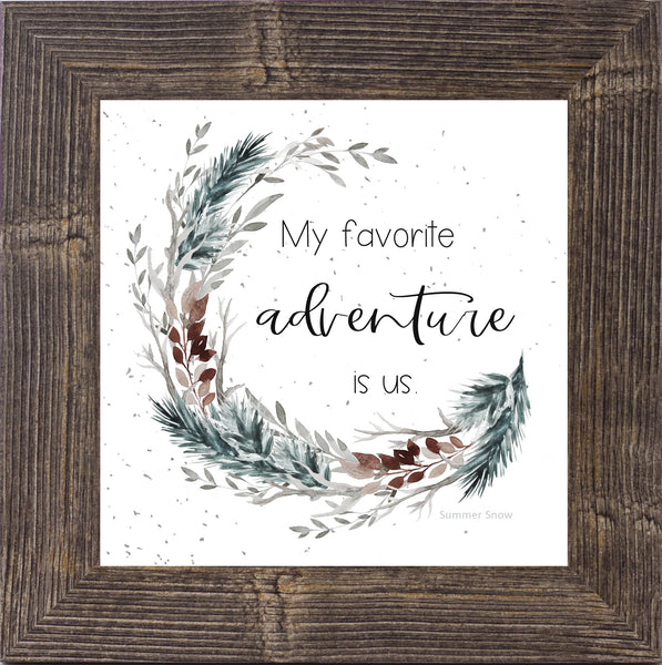 My Favorite Adventure Is Us by Summer Snow SS854