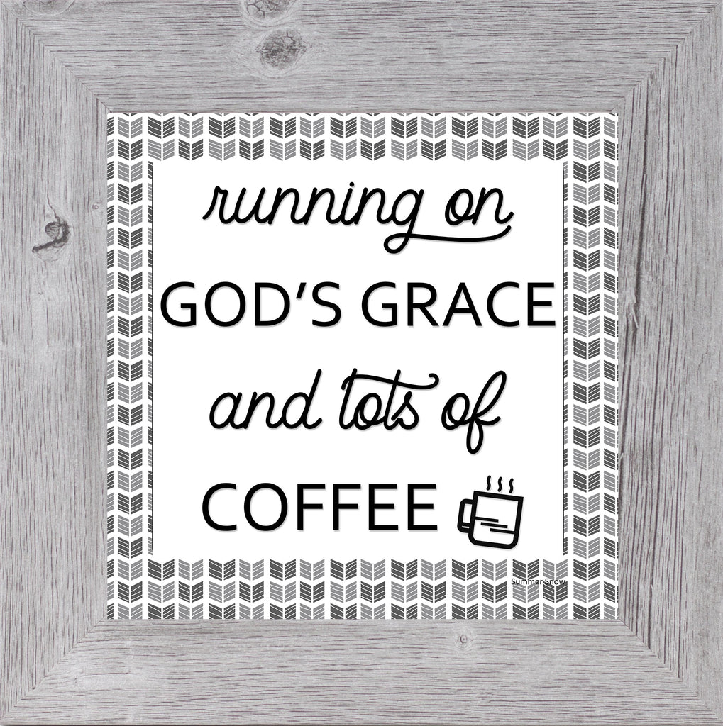 Running on God's Grace and Lots of Coffee by Summer Snow SS869 - Summer Snow Art