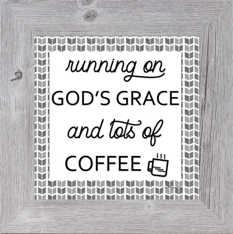 Running on God's Grace and Lots of Coffee by Summer Snow SS869