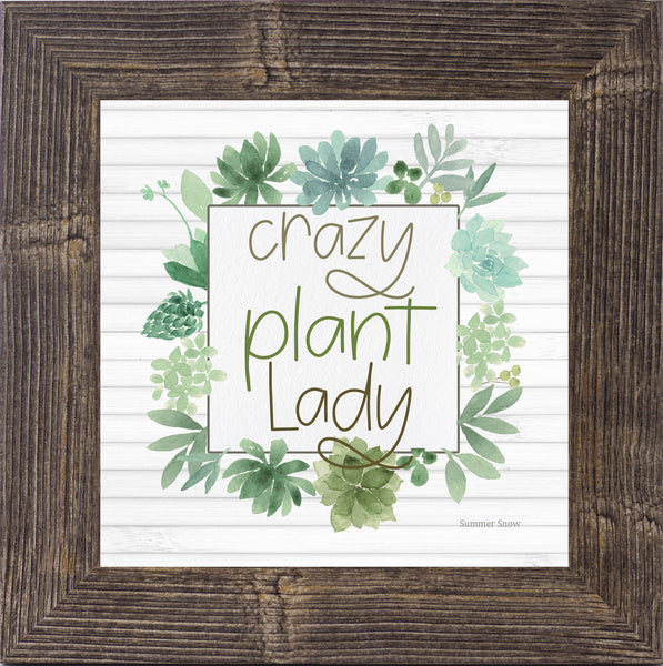 Crazy Plant Lady by Summer Snow SS898
