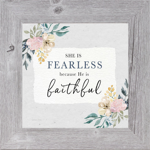 She is Fearless Because He is Faithful by Summer Snow SS925