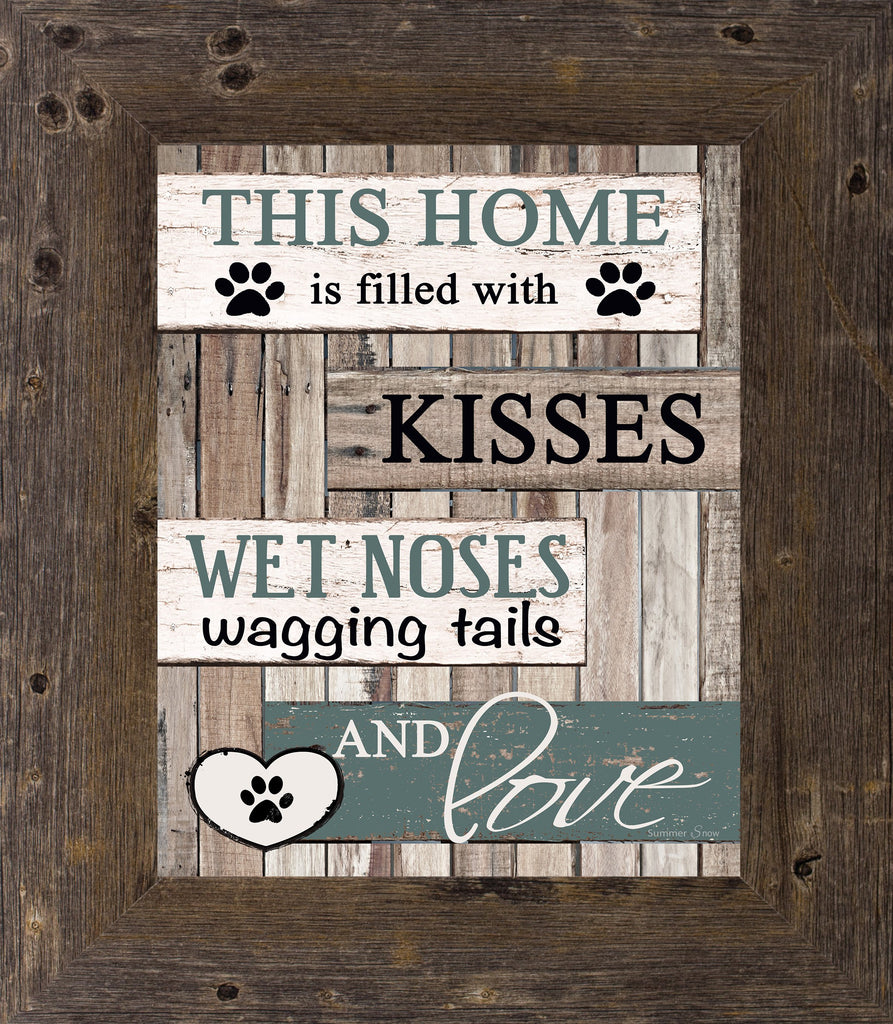 This Home is Filled with Kisses Dog SSA30 - Summer Snow Art