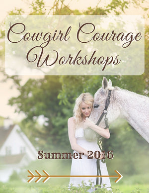 Cowgirl Courage Workshops