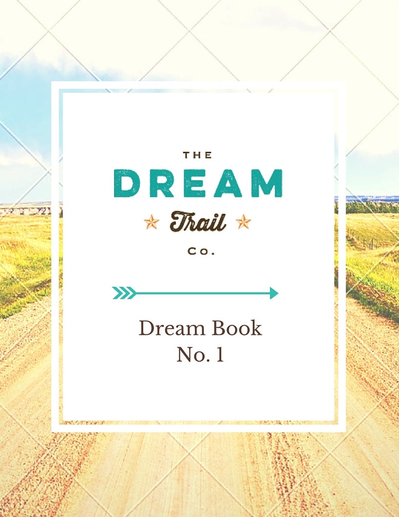 Dream Book- Work Book {Step No.1}