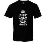 Parody / Keep Calm / Dad T Shirt - Retro Guy Apparel